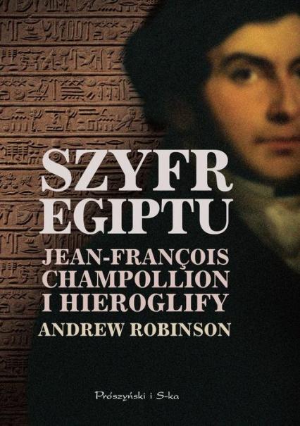 Szyfr Egiptu - Andrew Robinson | okładka
