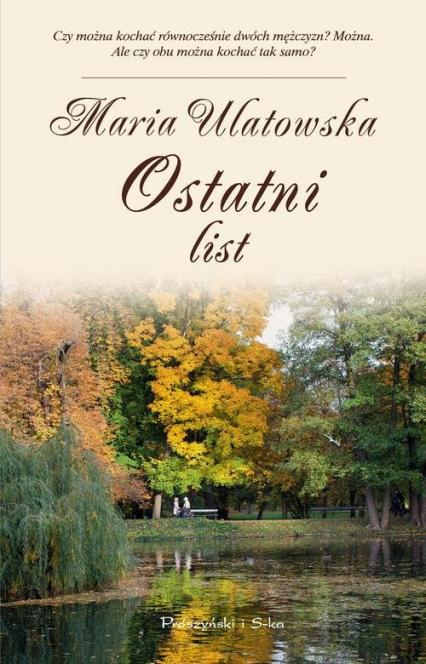 Ostatni list - Maria Ulatowska | okładka