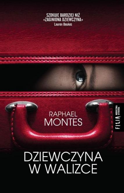 Dziewczyna w walizce - Raphael Montes | okładka