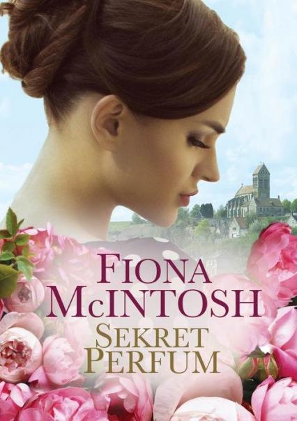 Sekret perfum - Fiona McIntosh   okładka