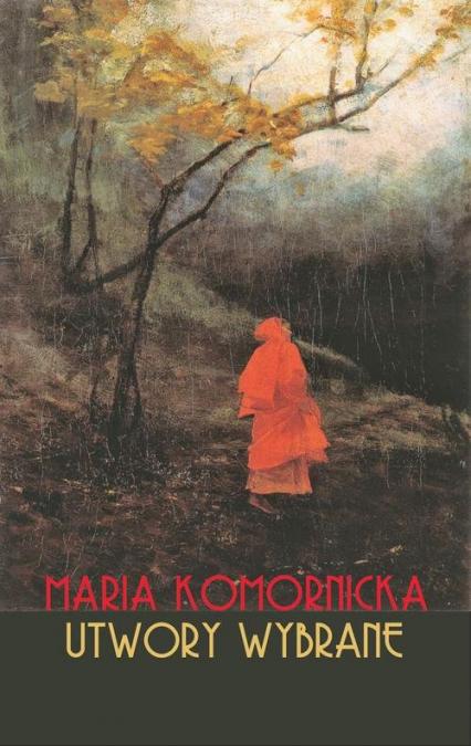 Utwory wybrane - Maria Komornicka | okładka