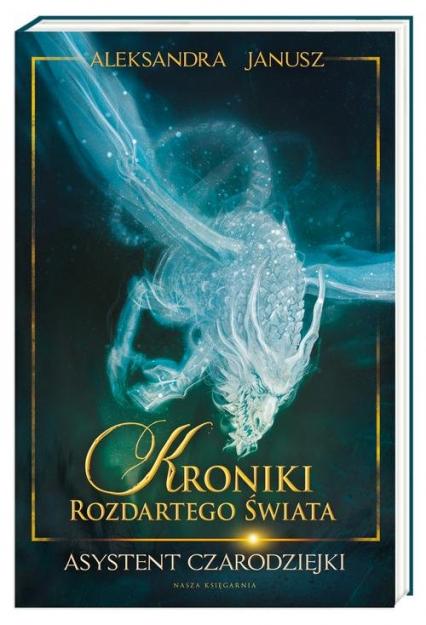 Asystent czarodziejki - Aleksandra Janusz | okładka