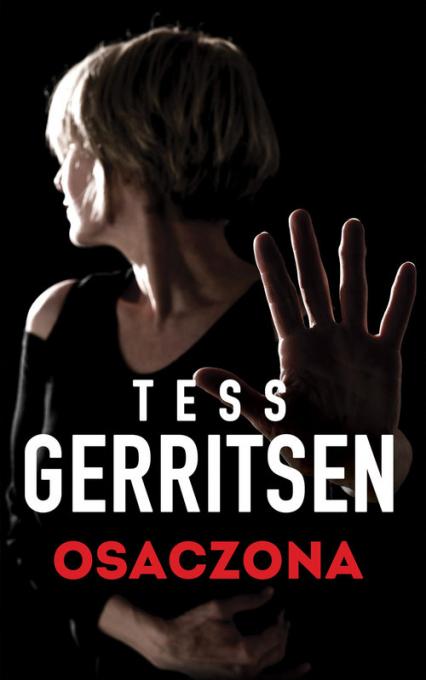 Osaczona - Tess Gerritsen | okładka