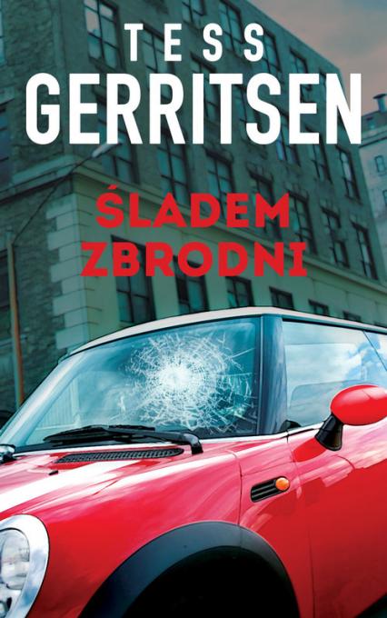 Śladem zbrodni - Tess Gerritsen   okładka