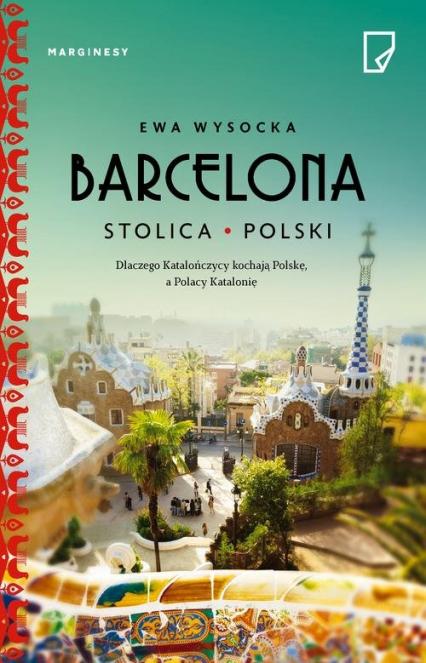 Barcelona - stolica Polski - Ewa Wysocka | okładka