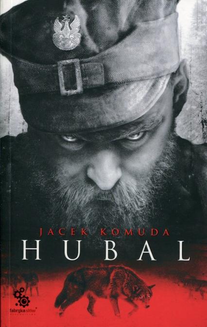 Hubal - Jacek Komuda | okładka