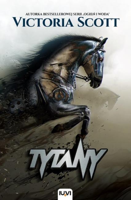 Tytany - Victoria Scott | okładka