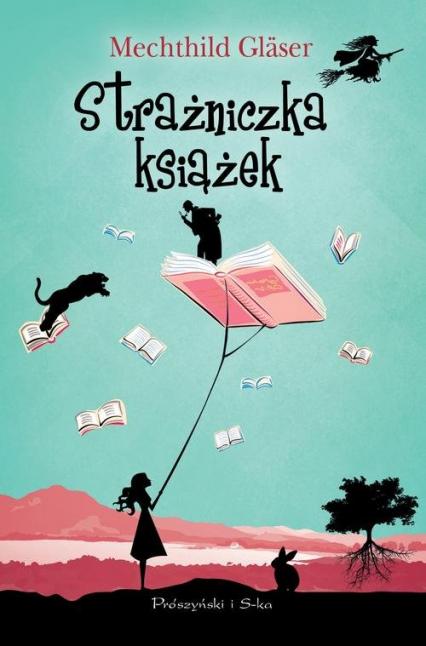 Strażniczka książek - Mechthild Glaser | okładka