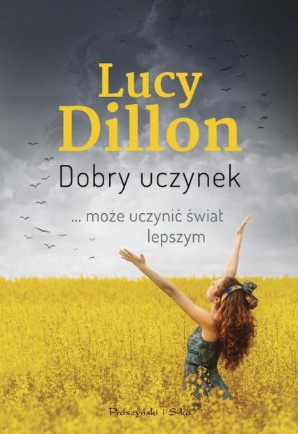 Dobry uczynek - Lucy Dillon | okładka
