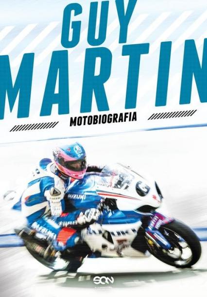 Guy Martin. Motobiografia - Guy Martin | okładka