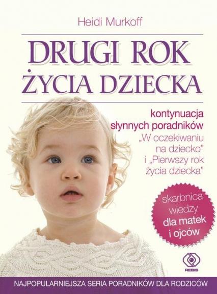 Drugi rok życia dziecka - Heidi Murkoff, Sharon Mazel | okładka