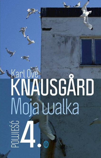 Moja walka. Księga 4 - Karl Ove Knausgard | okładka