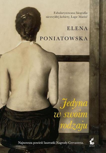 Jedyna w swoim rodzaju - Elena Poniatowska | okładka
