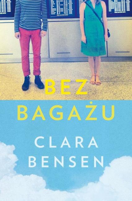 Bez bagażu - Clara Bensen | okładka