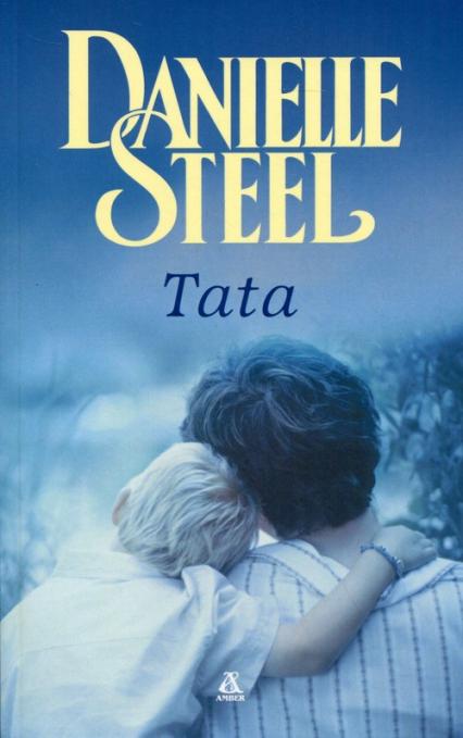 Tata - Danielle Steel | okładka