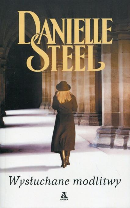 Wysłuchane modlitwy - Danielle Steel | okładka