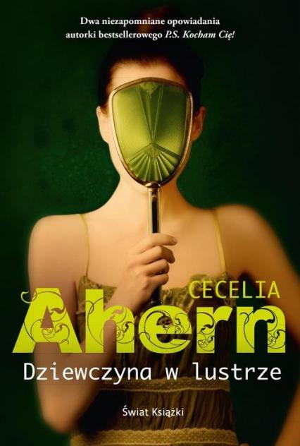 Dziewczyna w lustrze - Cecelia Ahern   okładka