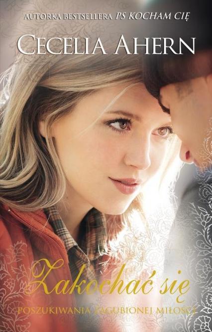 Zakochać się - Cecelia Ahern   okładka