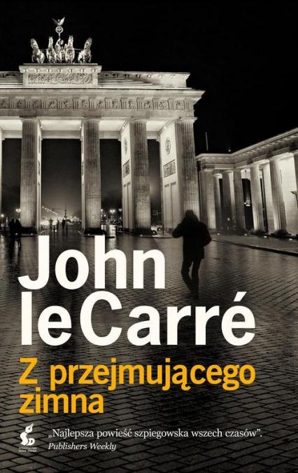 Z przejmującego zimna -  John Le Carré | okładka