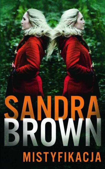 Mistyfikacja - Sandra Brown | okładka