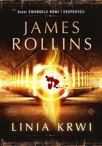 Linia krwi - James Rollins | okładka