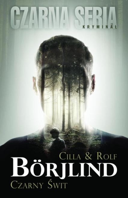 Czarny świt - Borjlind Cilla, Borjlind Rolf | okładka