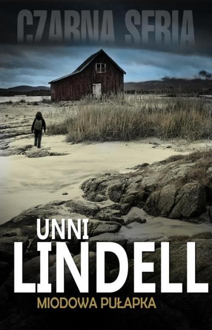 Miodowa pułapka - Unni Lindell | okładka