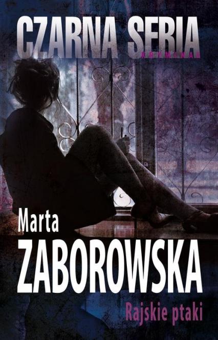 Rajskie ptaki - Marta Zaborowska | okładka