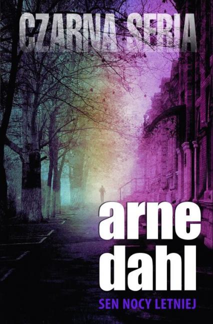 Sen nocy letniej - Arne Dahl | okładka