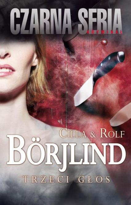 Trzeci głos - Borjlind Cilla, Borjlind Rolf | okładka