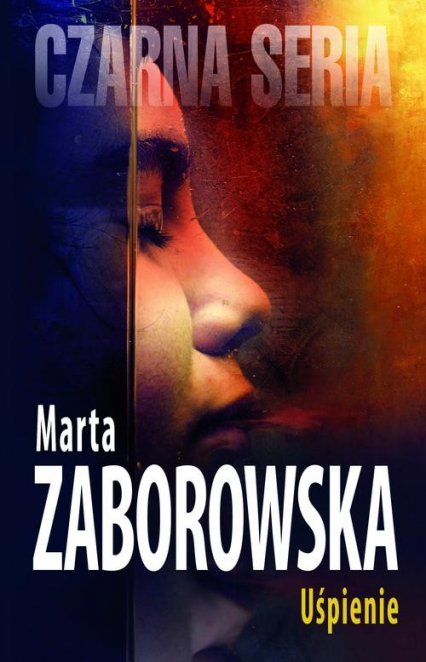 Uśpienie - Marta Zaborowska | okładka