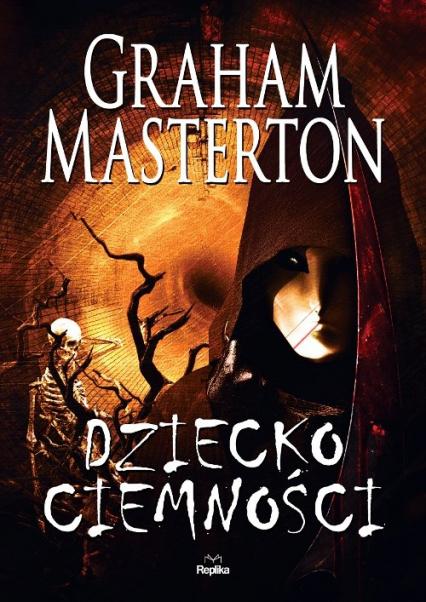 Dziecko ciemności - Graham Masterton | okładka