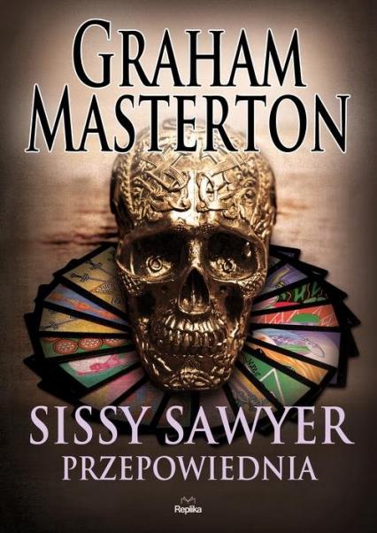 Sissy Sawyer. Przepowiednia - Graham Masterton | okładka