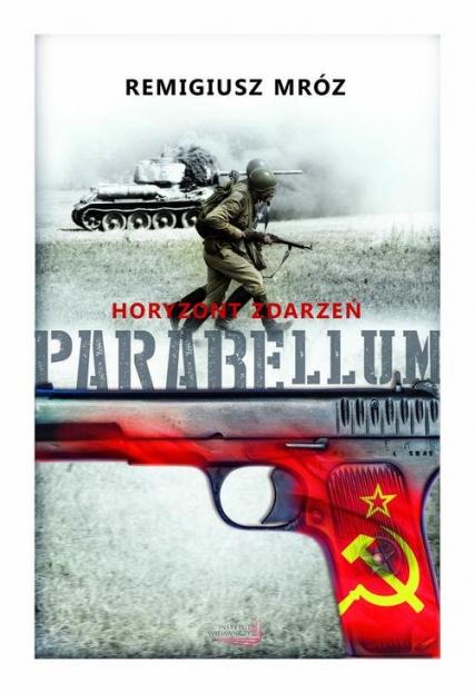 Parabellum. Tom 2- Horyzont zdarzeń - Remigiusz Mróz | okładka