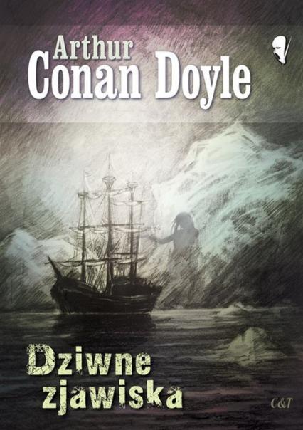Dziwne zjawiska - Conan Doyle Arthur | okładka