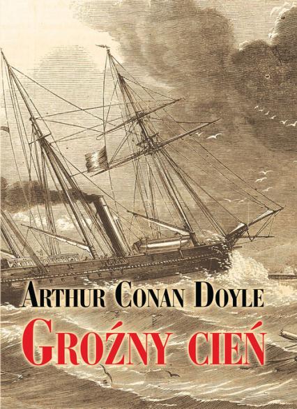 Groźny cień - Conan Doyle Arthur | okładka