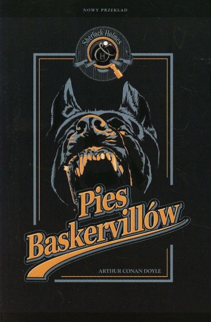 Sherlock Holmes. Pies Baskervillów - Doyle Arthur Conan | okładka