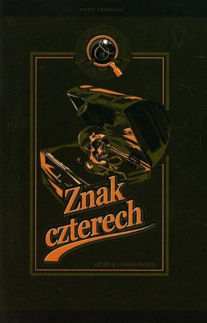 Sherlock Holmes. Znak czterech - Doyle Arthur Conan | okładka