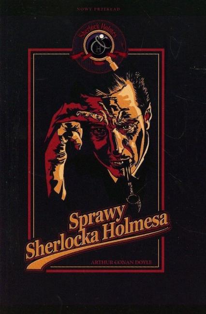Sprawy Sherlocka Holmesa - Doyle Arthur Conan | okładka