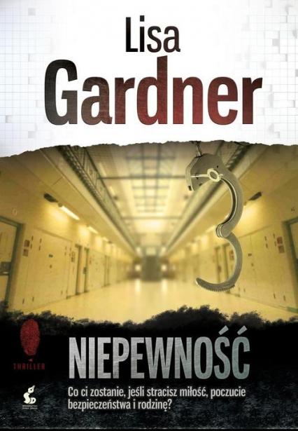 Niepewność - Lisa Gardner | okładka