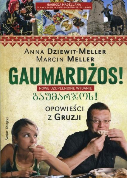 Gaumardżos Opowieści z Gruzji - Dziewit-Meller Anna, Meller Marcin | okładka