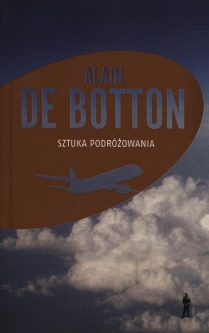 Sztuka podróżowania - De Botton Alain | okładka