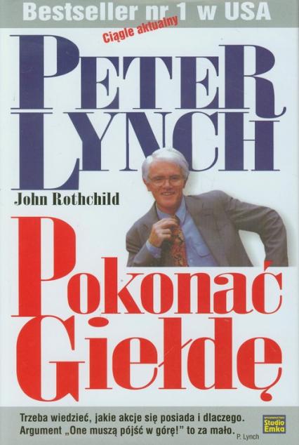 Pokonać giełdę - Lynch Peter, Rothchild John | okładka