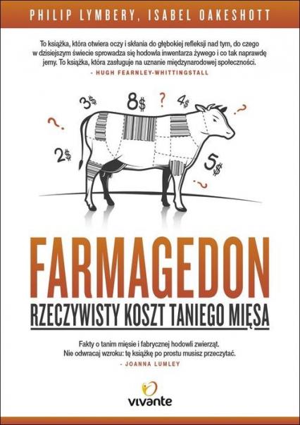 Farmagedon. Rzeczywisty koszt taniego mięsa - Lymbery Philip, Oakeshott Isabel | okładka