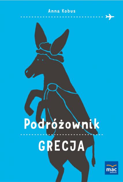 Podróżownik Grecja - Anna Kobus | okładka