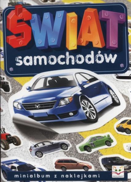 Świat samochodów. Mini album z naklejkami