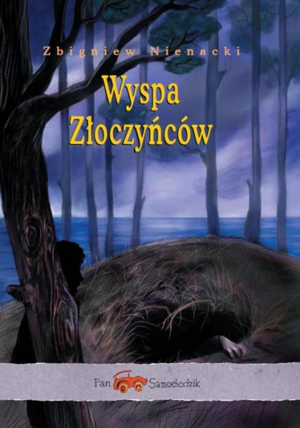 Pan Samochodzik. Wyspa Złoczyńców - Zbigniew Nienacki | okładka