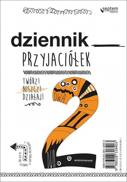Dziennik przyjaciółek 2. Twórz, niszcz, działaj! - Jarocka Ewa, Kuffel Sebastian | okładka