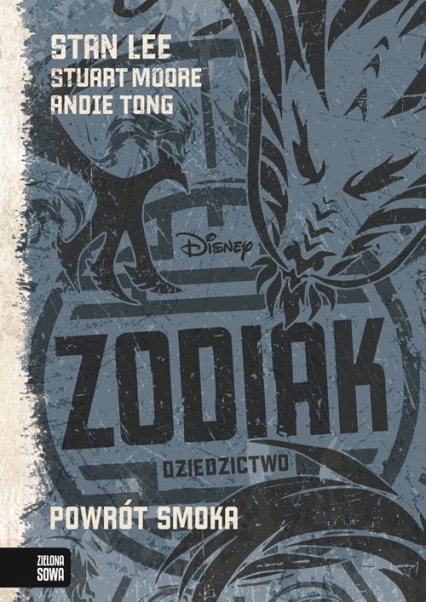 Zodiak Dziedzictwo. Powrót smoka. Tom 2 - Stan Lee | okładka