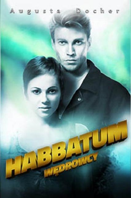 Habbatum. Wędrowcy - Augusta Docher | okładka